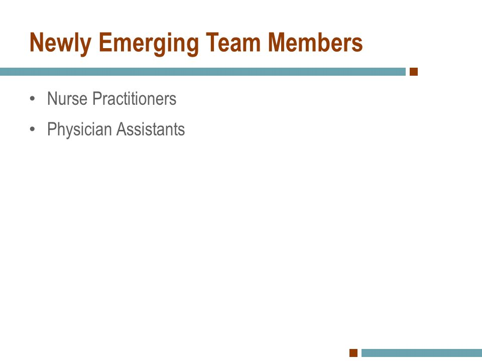 Newly Emerging Team Members