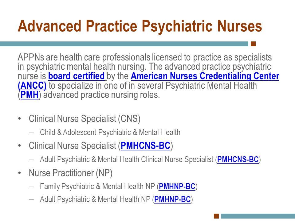 Advanced Practice Psychiatric Nurses