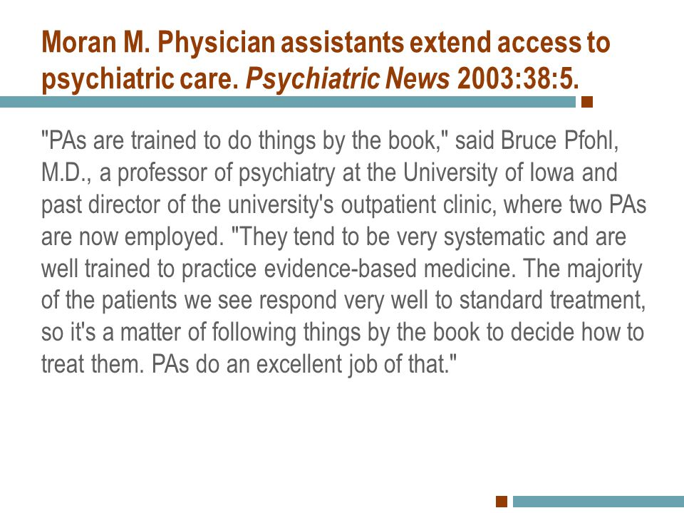 Moran M. Physician assistants extend access to psychiatric care