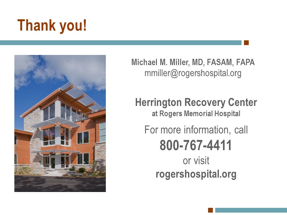 Thank you! Herrington Recovery Center