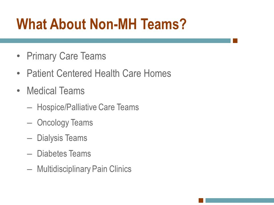 What About Non-MH Teams
