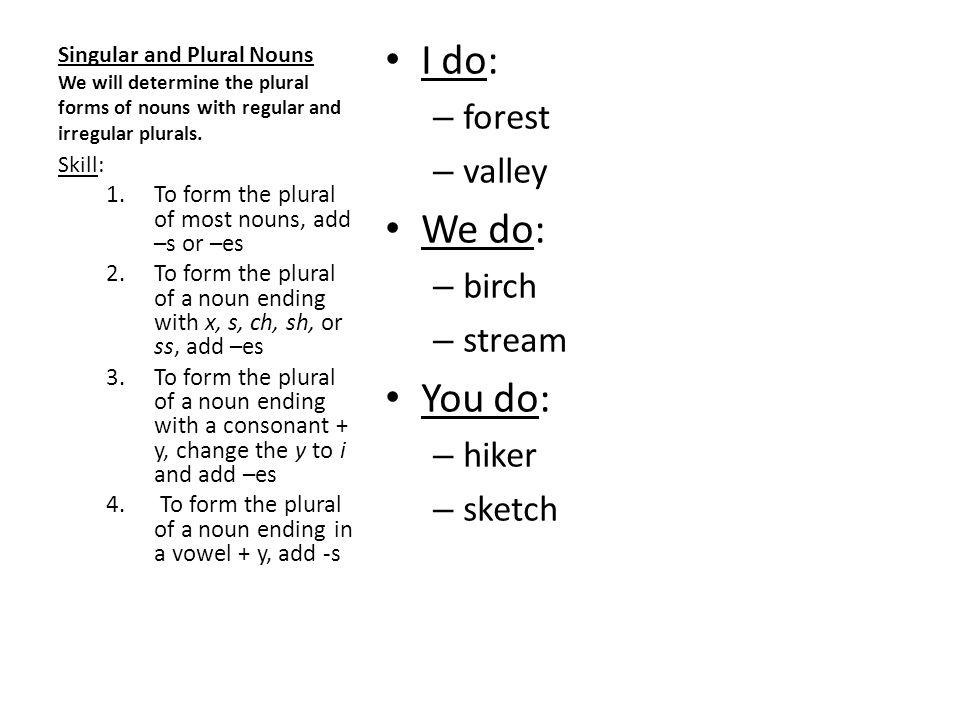 I do: We do: You do: forest valley birch stream hiker sketch