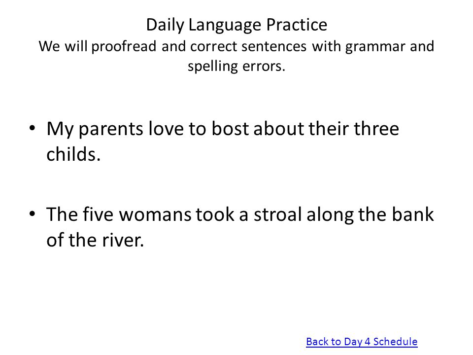 My parents love to bost about their three childs.