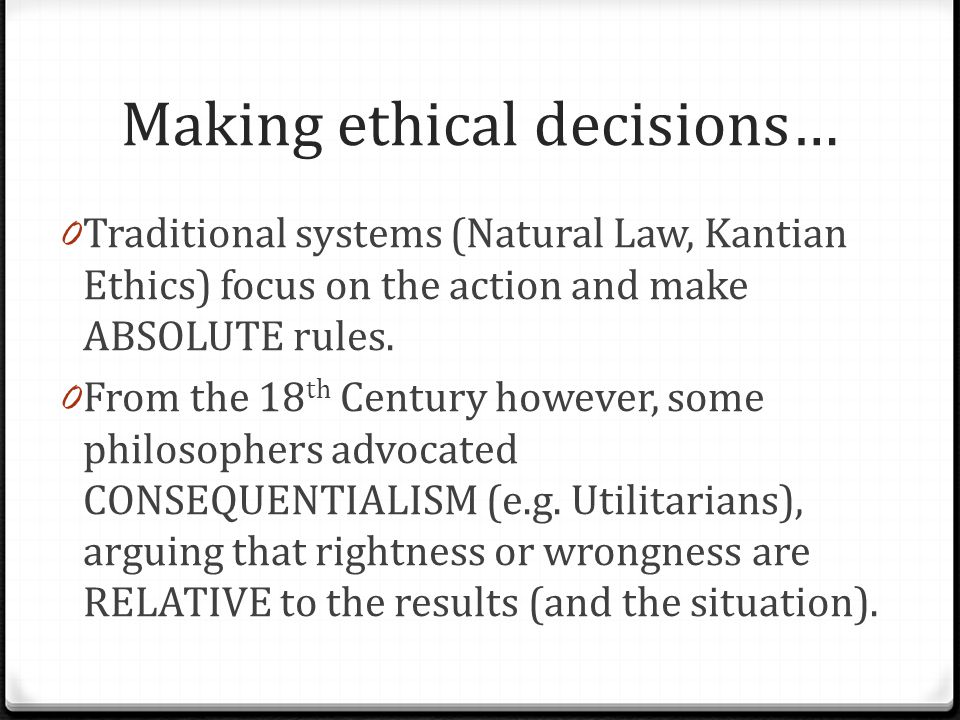 Making ethical decisions…