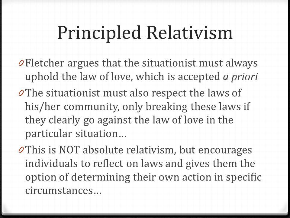 Principled Relativism