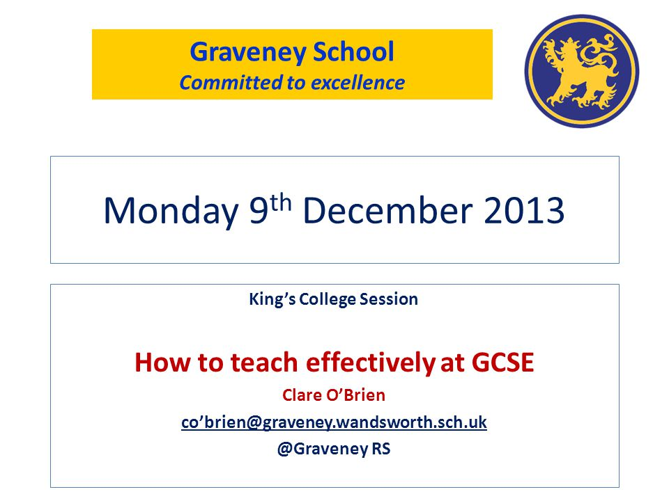 Monday 9th December 2013 Graveney School