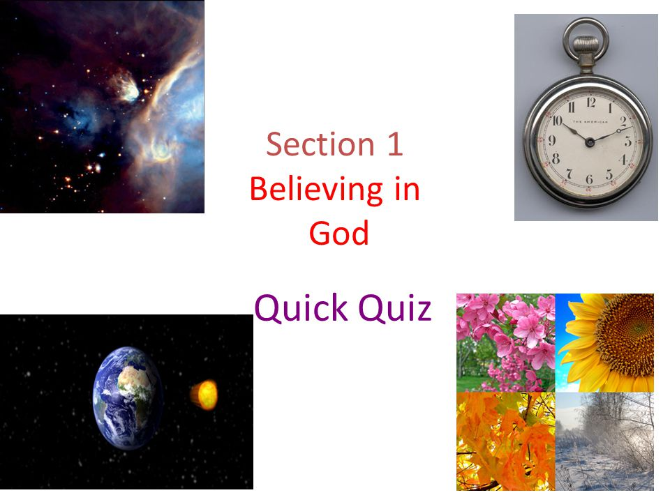 Section 1 Believing in God