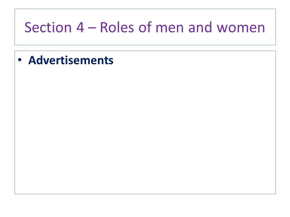 Section 4 – Roles of men and women