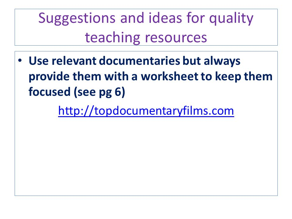 Suggestions and ideas for quality teaching resources