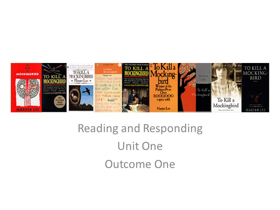 Reading and Responding Unit One Outcome One