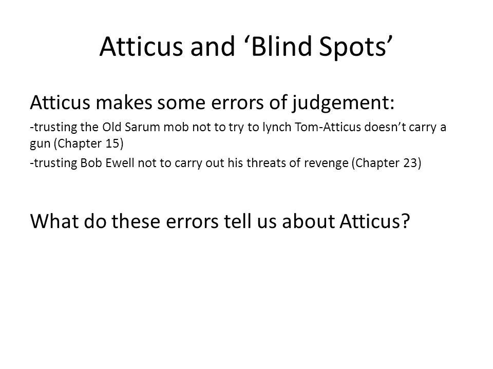 Atticus and 'Blind Spots'