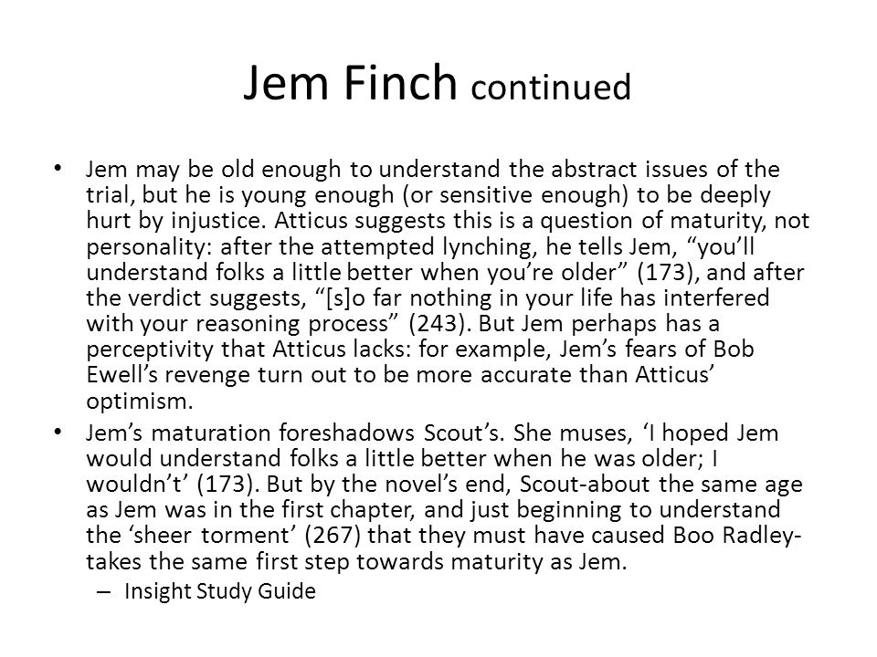 Jem Finch continued