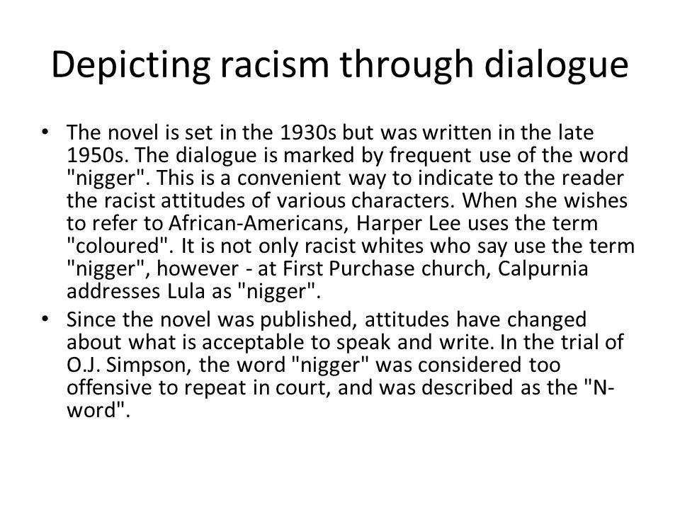 Depicting racism through dialogue