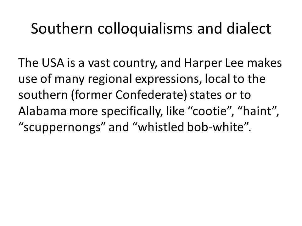 Southern colloquialisms and dialect