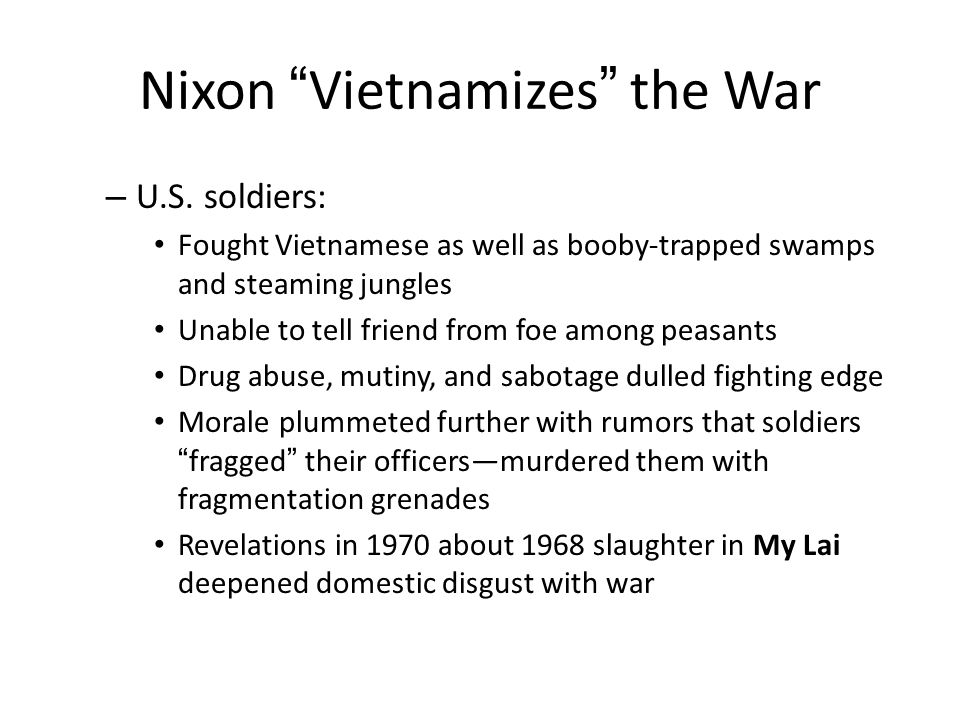 Nixon Vietnamizes the War