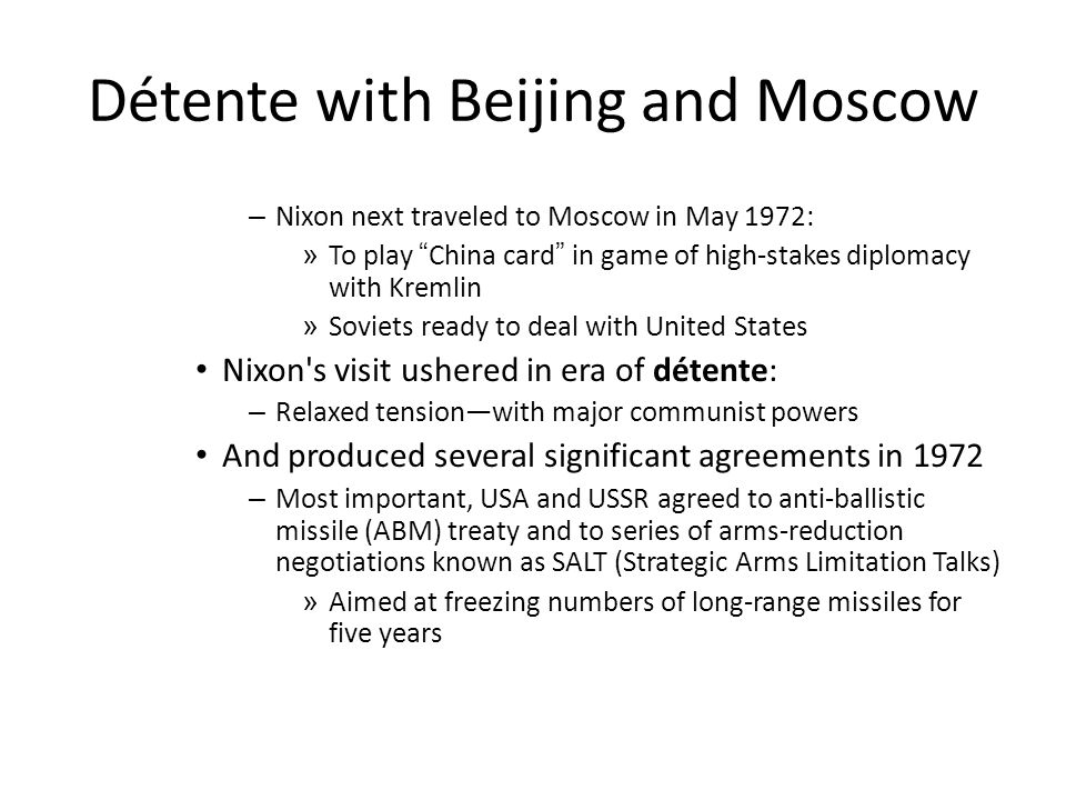 Détente with Beijing and Moscow