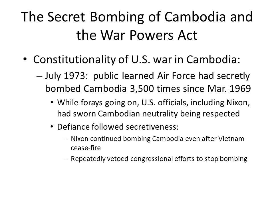The Secret Bombing of Cambodia and the War Powers Act