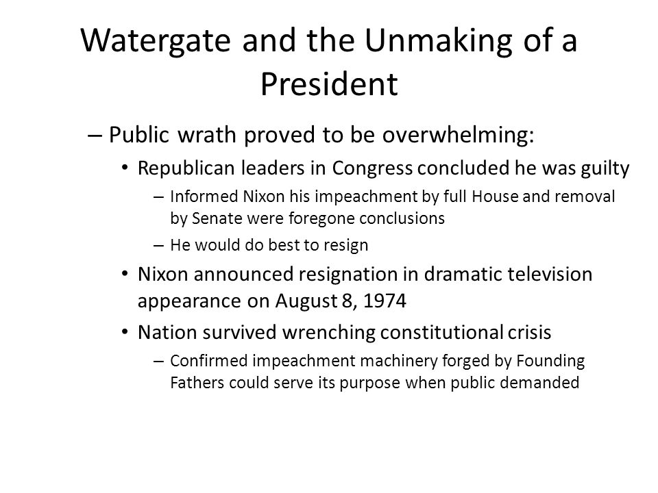 Watergate and the Unmaking of a President
