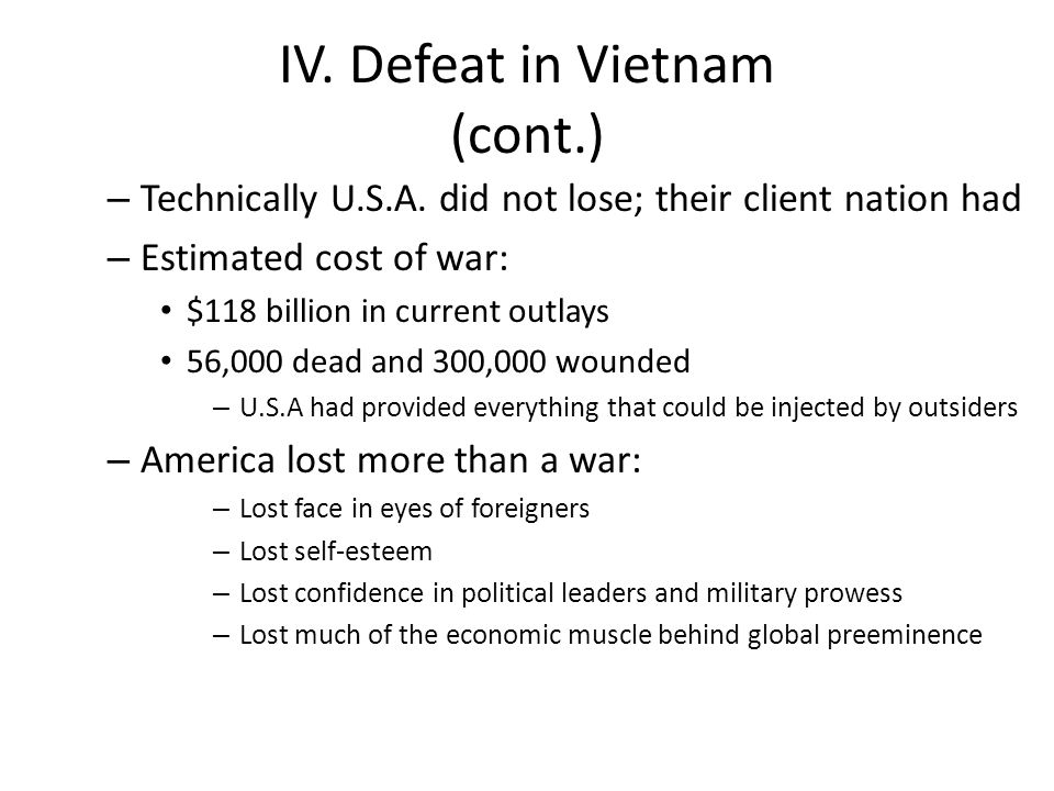 IV. Defeat in Vietnam (cont.)