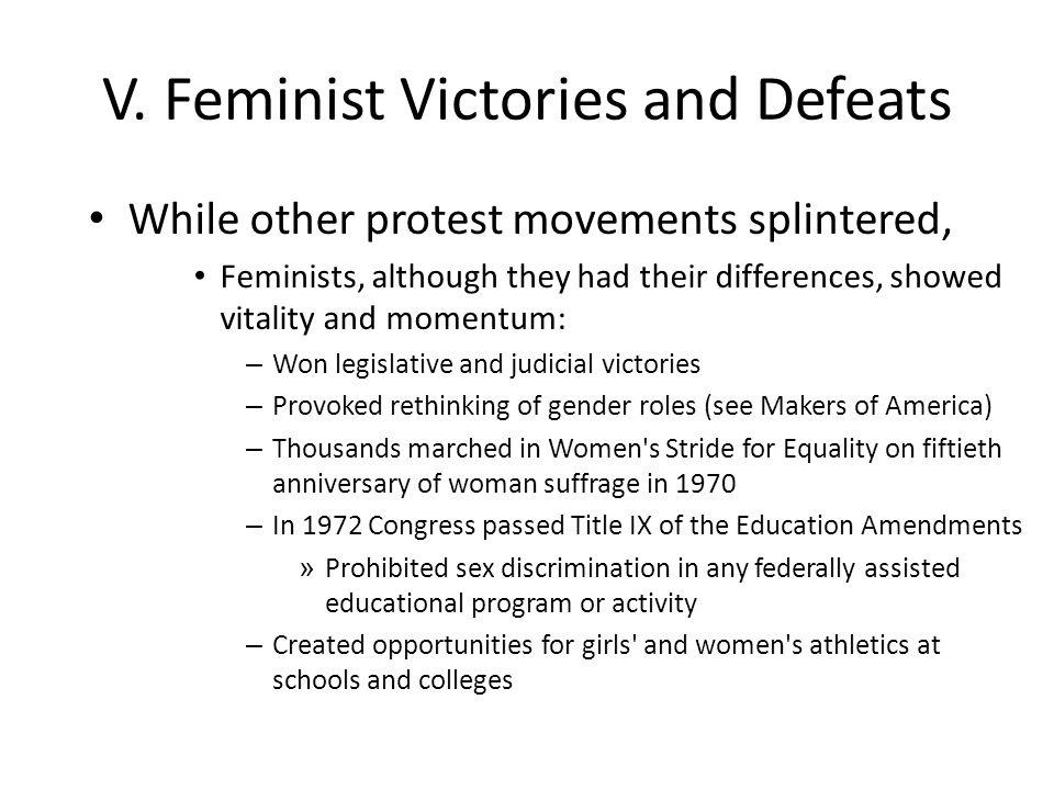 V. Feminist Victories and Defeats