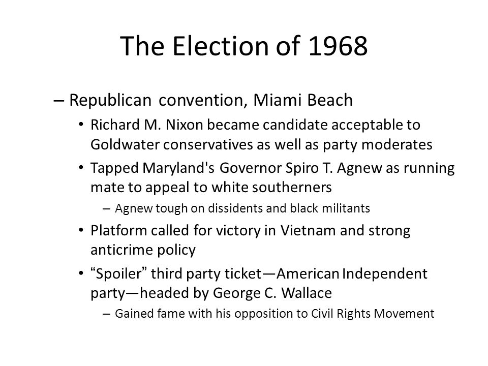 The Election of 1968 Republican convention, Miami Beach