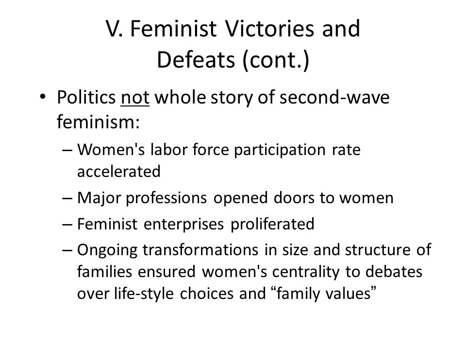 V. Feminist Victories and Defeats (cont.)