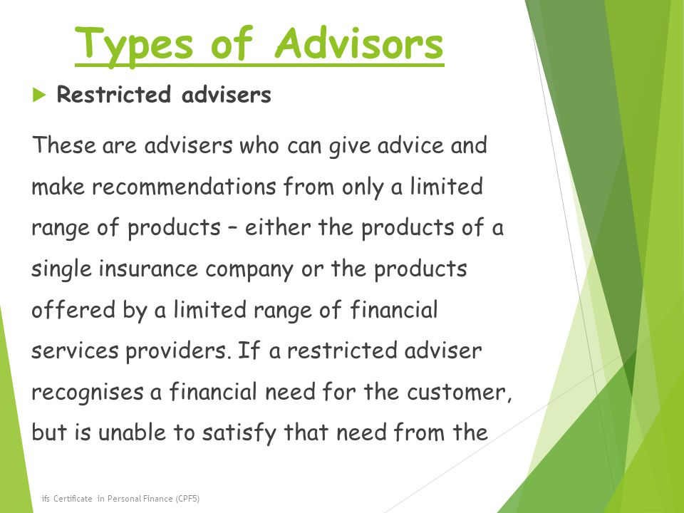 Types of Advisors Restricted advisers