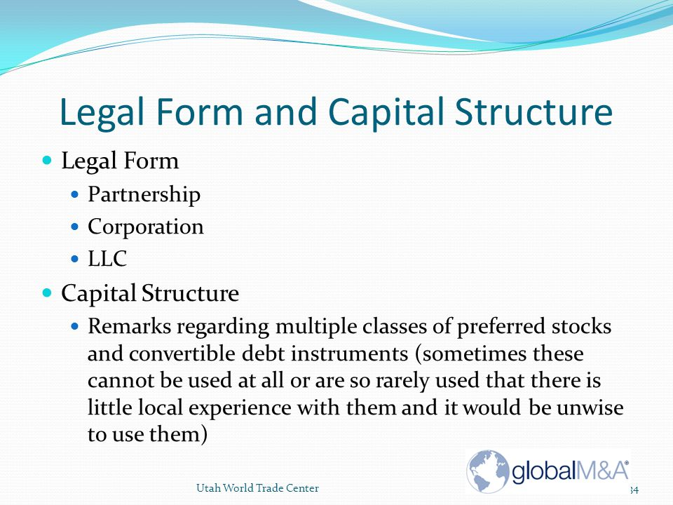 Legal Form and Capital Structure