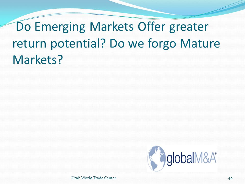 Do Emerging Markets Offer greater return potential