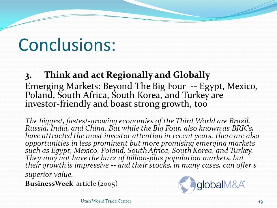 Conclusions: 3. Think and act Regionally and Globally