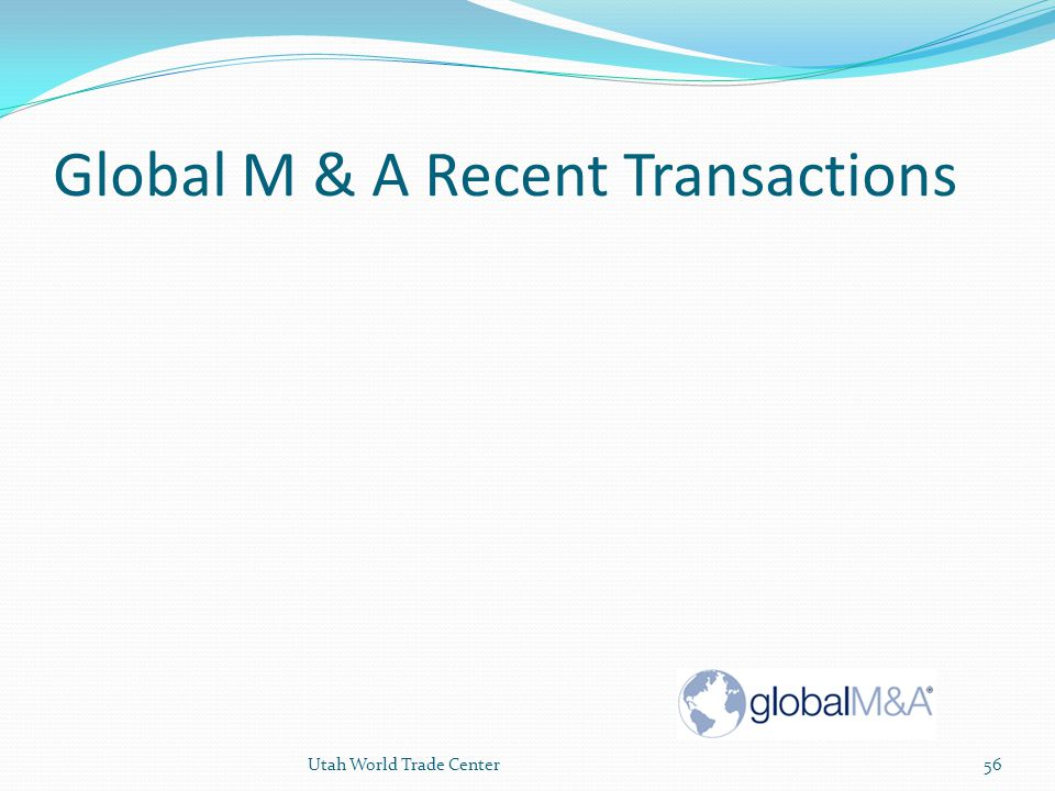 Global M & A Recent Transactions