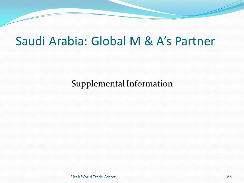 Saudi Arabia: Global M & A's Partner