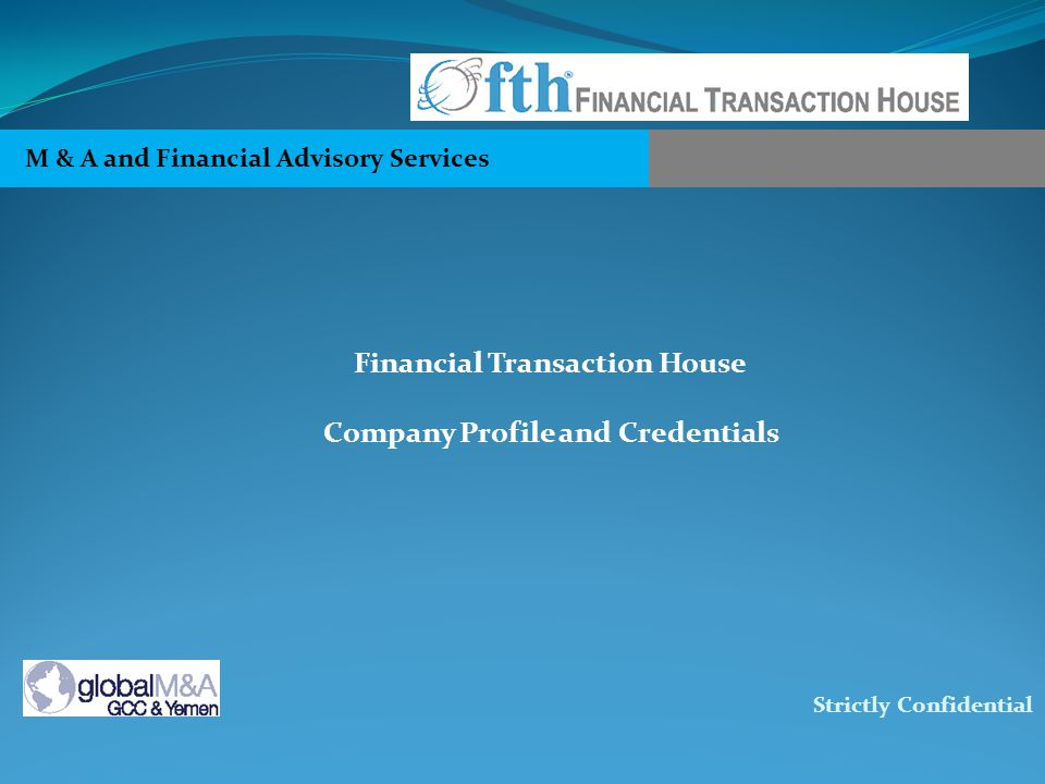 Financial Transaction House Company Profile and Credentials