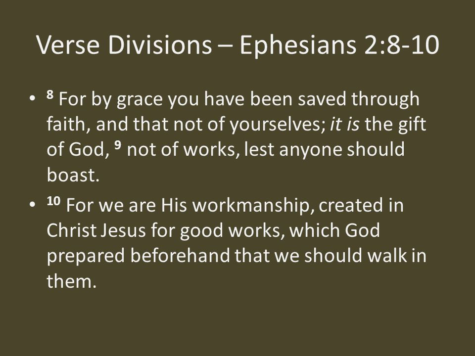 Verse Divisions – Ephesians 2:8-10