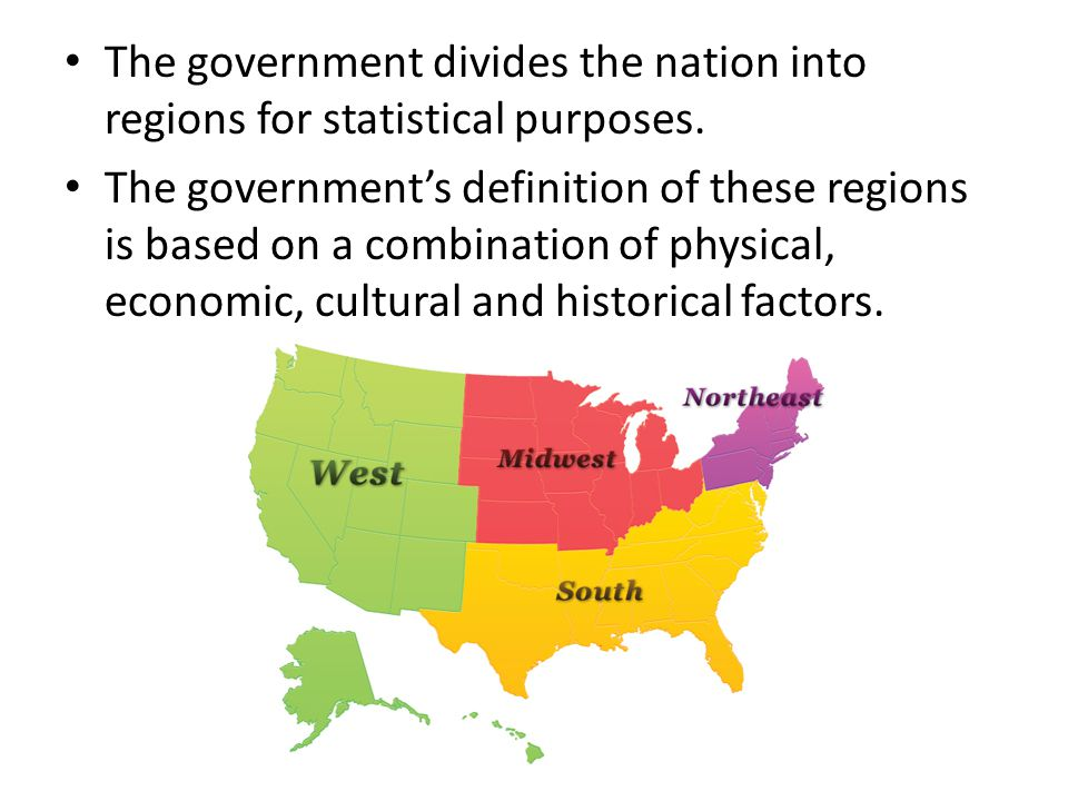 The government divides the nation into regions for statistical purposes.
