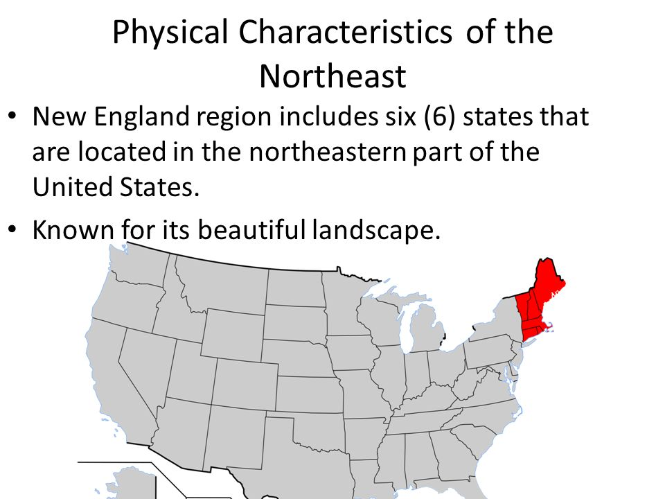 Chapter Regions Of The United States Section The Northeast - Physical characteristics of the united states