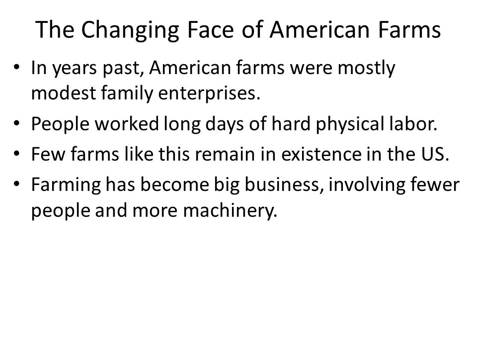 The Changing Face of American Farms