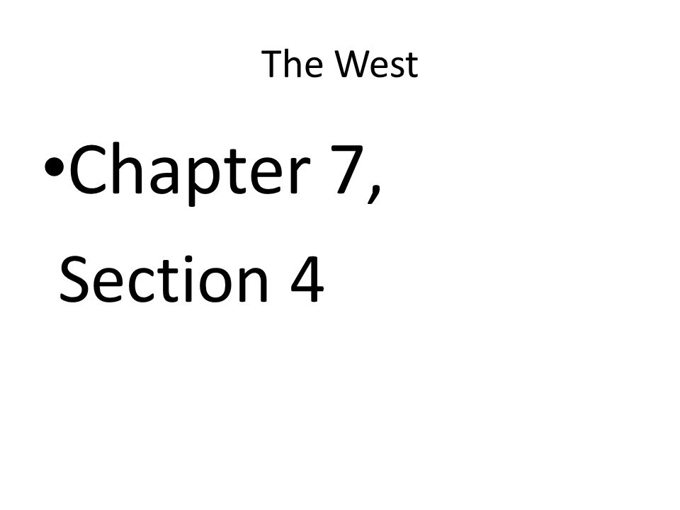 The West Chapter 7, Section 4