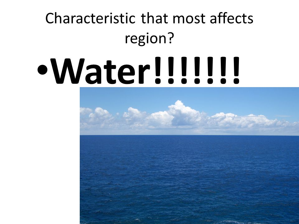Characteristic that most affects region