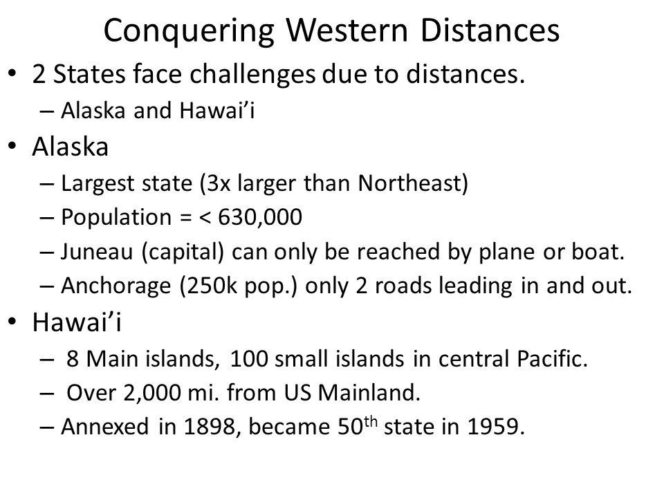 Conquering Western Distances