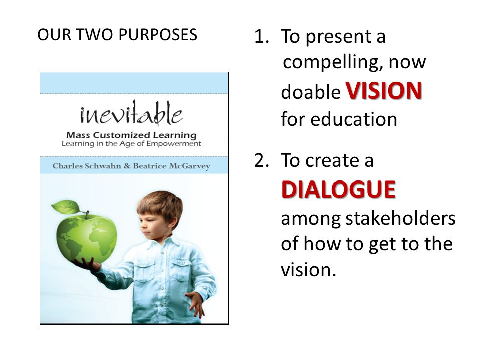 compelling, now doable VISION for education