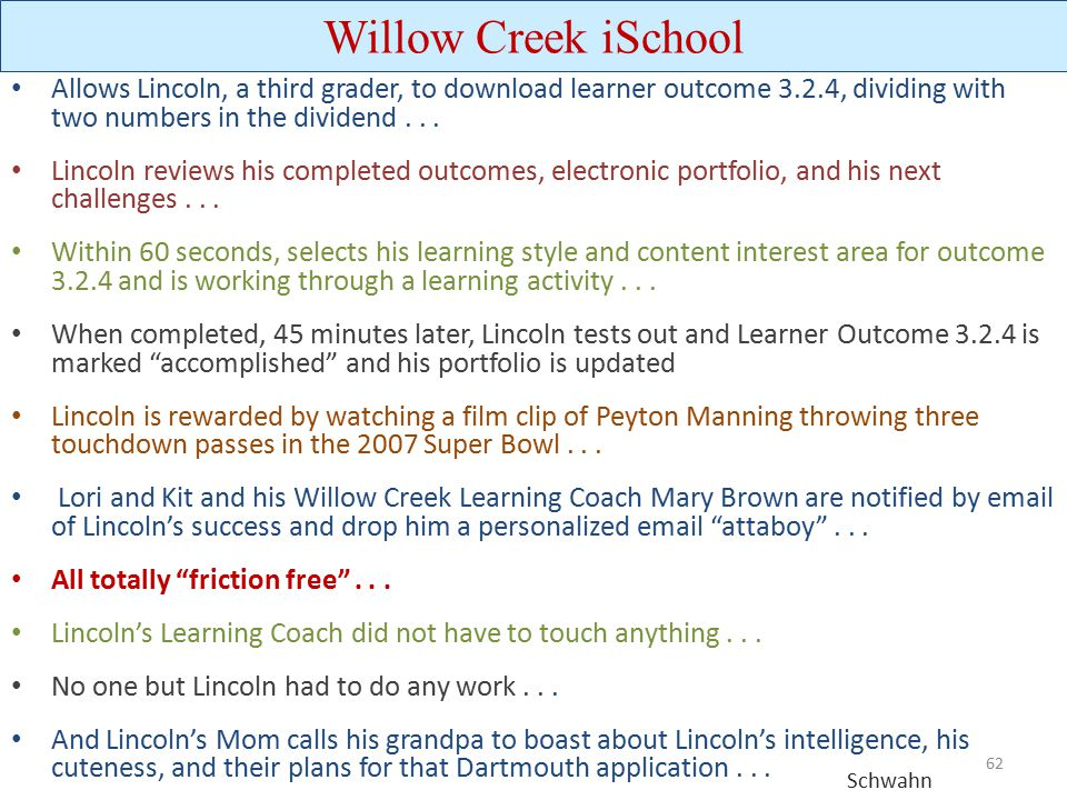 Willow Creek iSchool Allows Lincoln, a third grader, to download learner outcome 3.2.4, dividing with two numbers in the dividend . . .