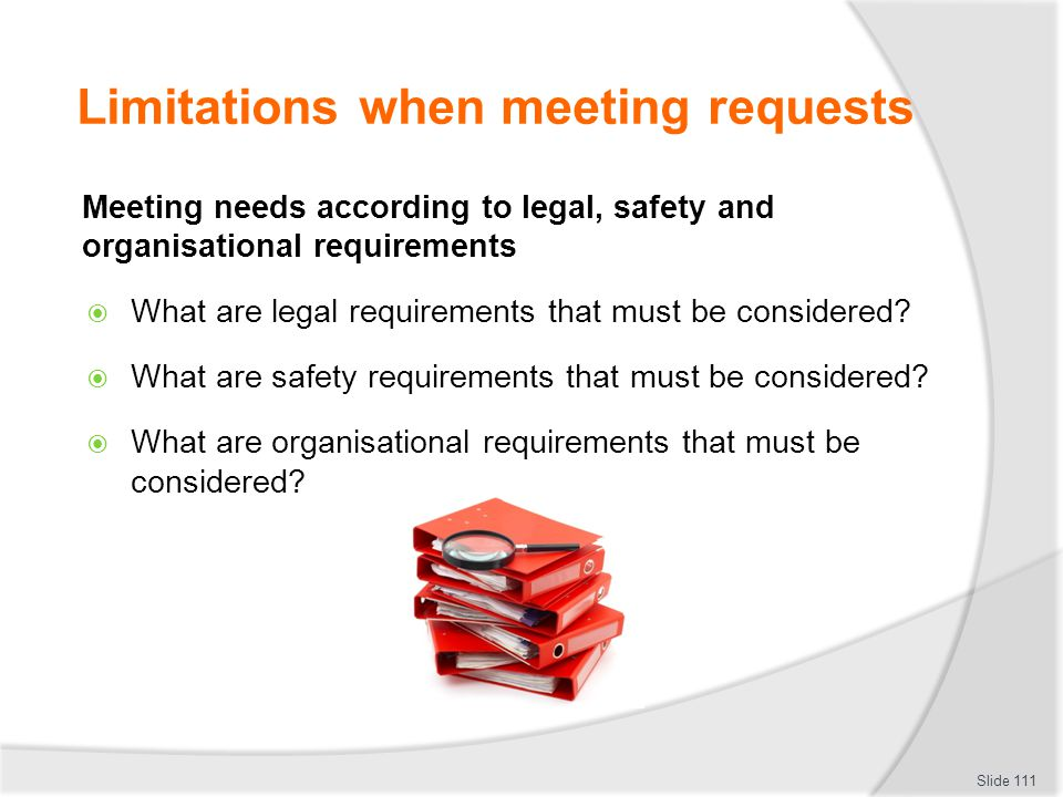 Limitations when meeting requests