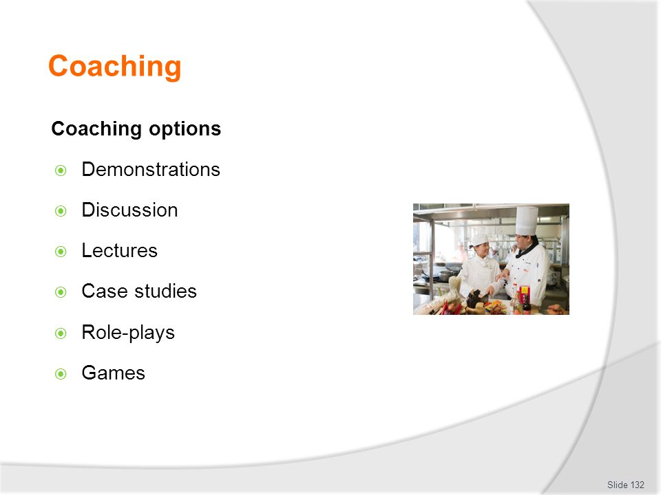 Coaching Coaching options Demonstrations Discussion Lectures