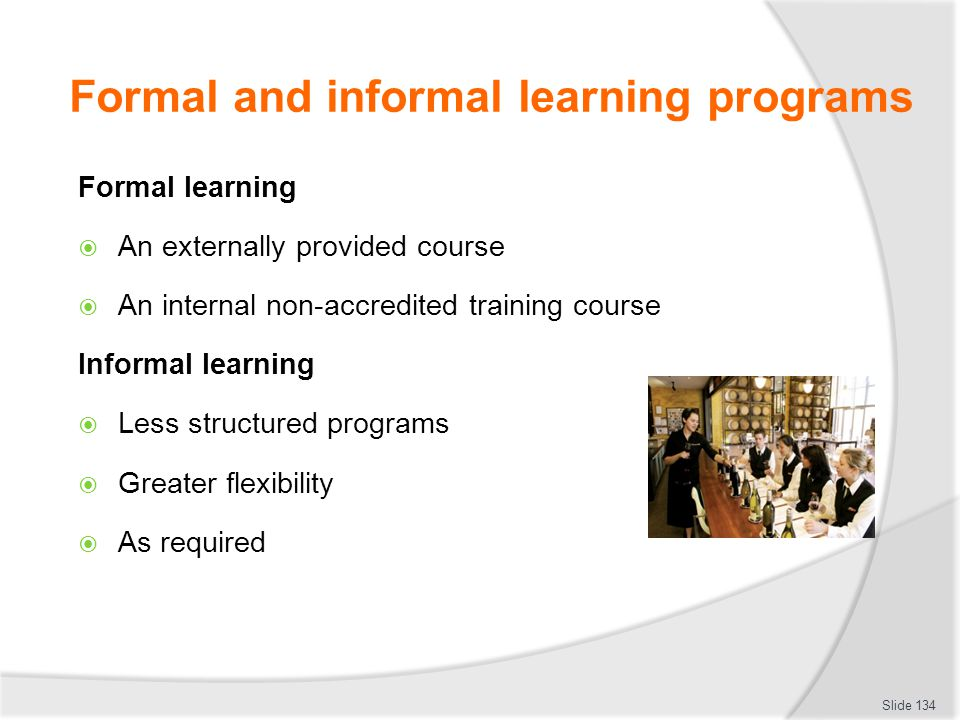 Formal and informal learning programs