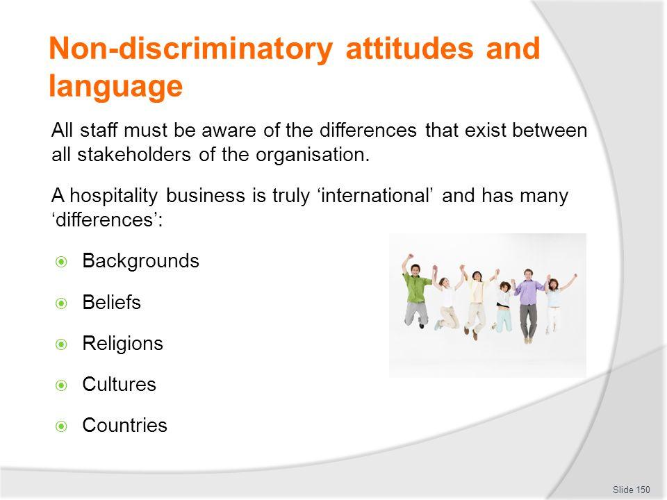 Non-discriminatory attitudes and language