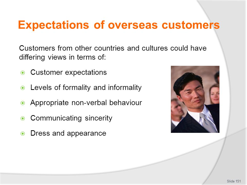 Expectations of overseas customers
