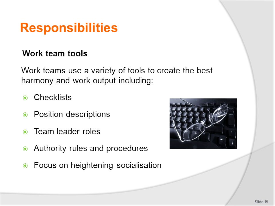 Responsibilities Work team tools