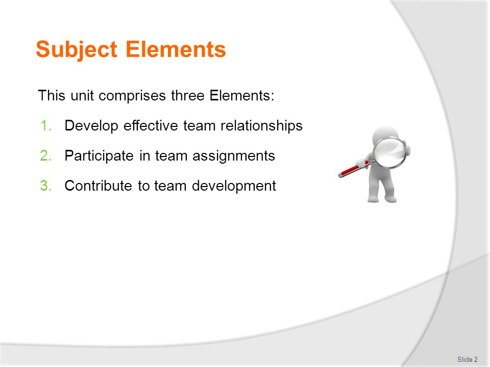 Subject Elements This unit comprises three Elements:
