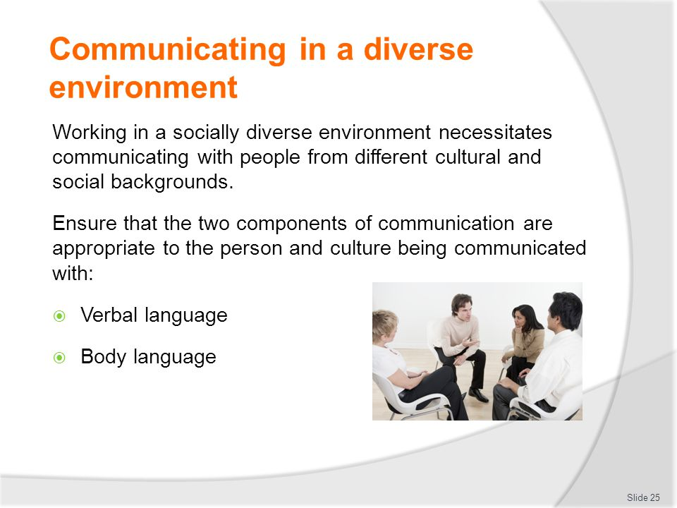 Communicating in a diverse environment